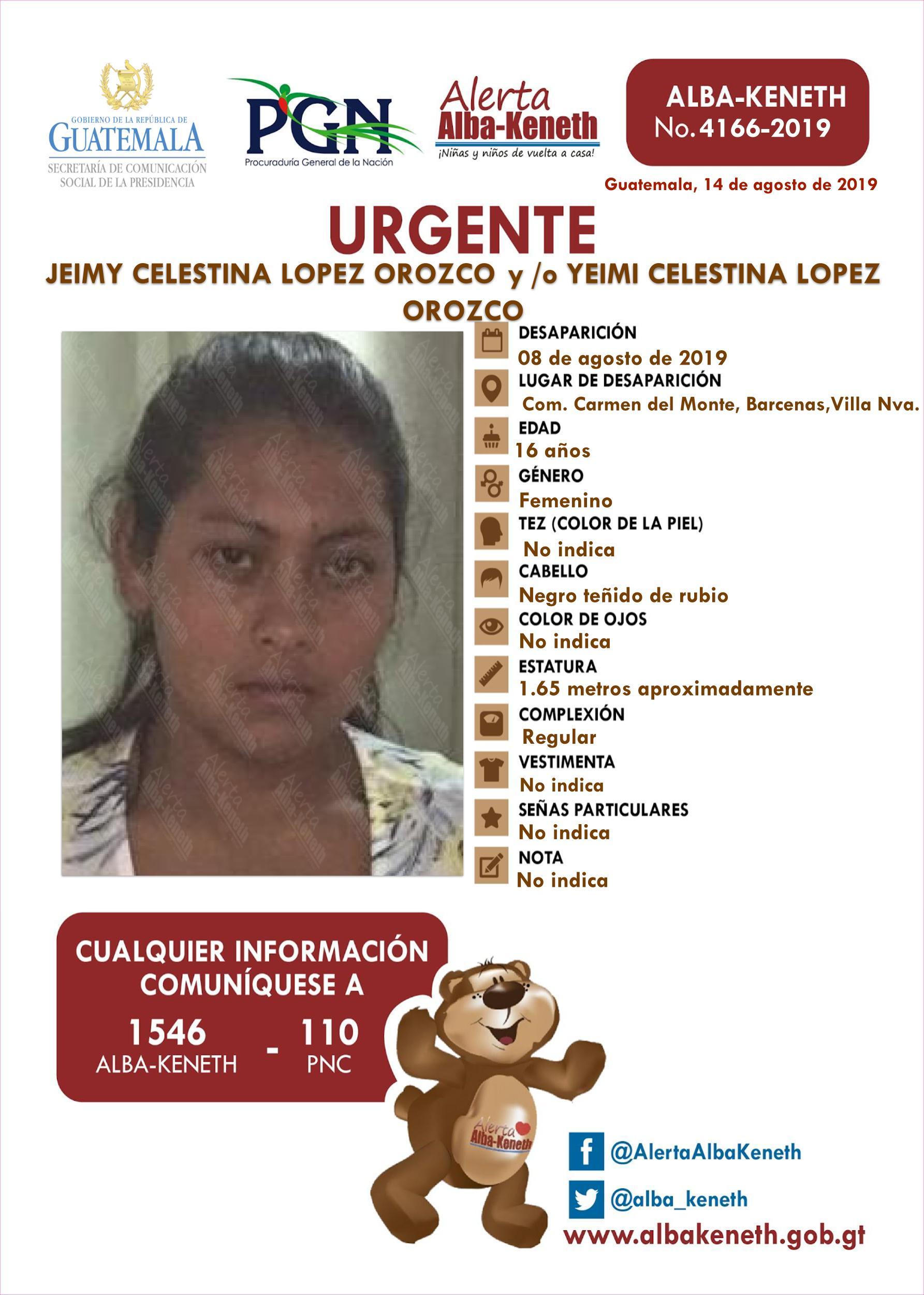 Jeimy Celestina Lopez Orozco y/o Yeimi Celestina